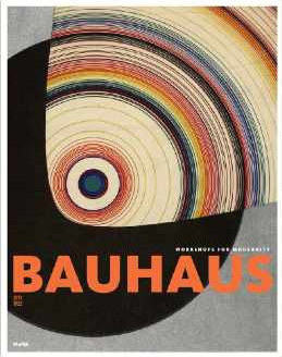 Bauhaus 1919-1933 by MOMA $75