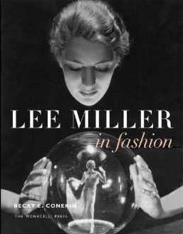 Lee Miller in Fashion by Becky Conekin $33