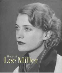 The Art of Lee Miller by Mark Hayworth Booth $45