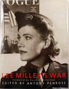 Lee Miller's War: Photographer and Correspondent With the Allies in Europe 1944-45 $26