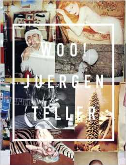 WOO! By Juergen Teller $40