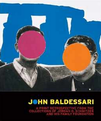John Baldessari: A Print Retrospective from the Collections of Jordan D. Schnitzer and his Family Foundation $29