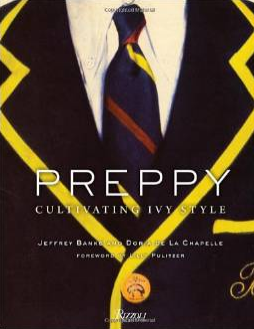 Preppy: Cultivating Ivy Style $30.48