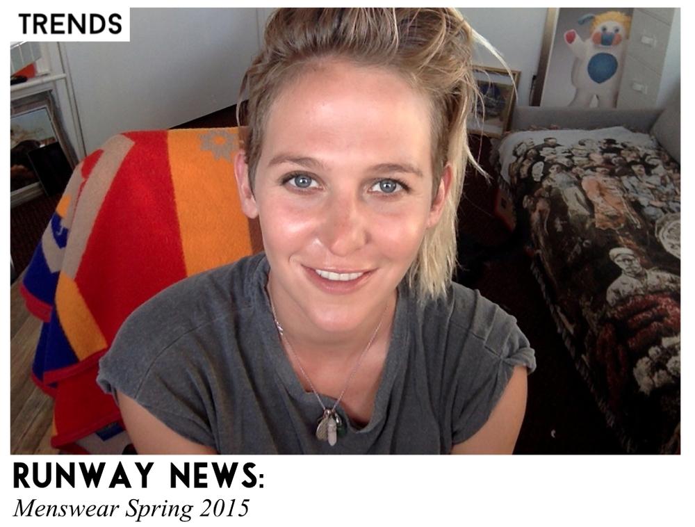 Menswear Spring 2015 Runway News Sally Lyndley Fashion Stylist