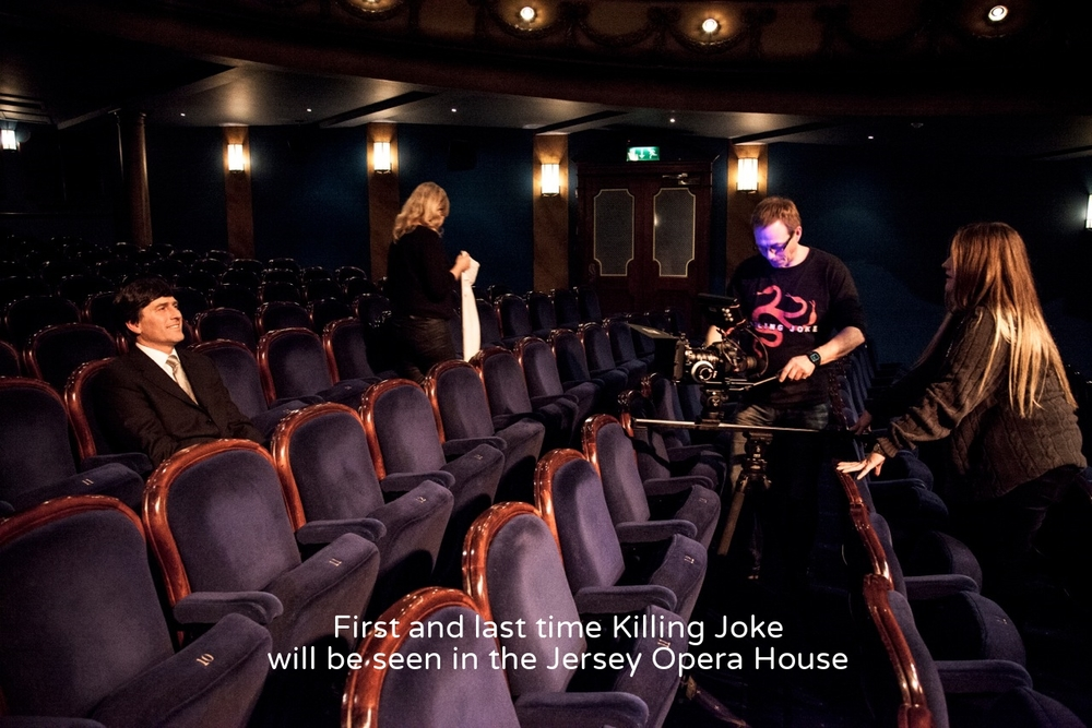 First and last time Killing joke will be seen in the Jersey Opera House
