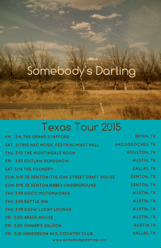 Somebody's Darling announce Texas Tour; including 35Denton & SXSW