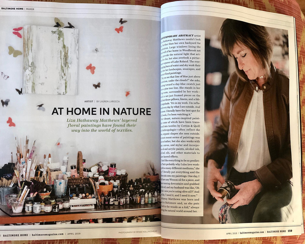 """Baltimore Magazine - """"AT HOME IN NATURE"""" by Lauren LaroccaLiza Hathaway Matthews' layered floral paintings have found their way into the world of textiles."""