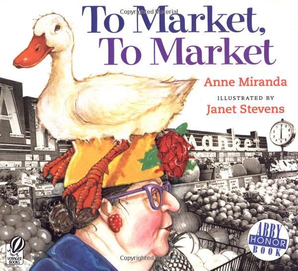 To Market, To Market - Anne Miranda