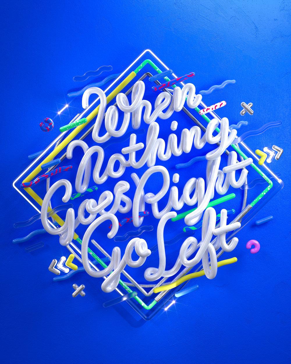 WhenNothingGoesRightGoLeft_Typography_HighRes.jpg