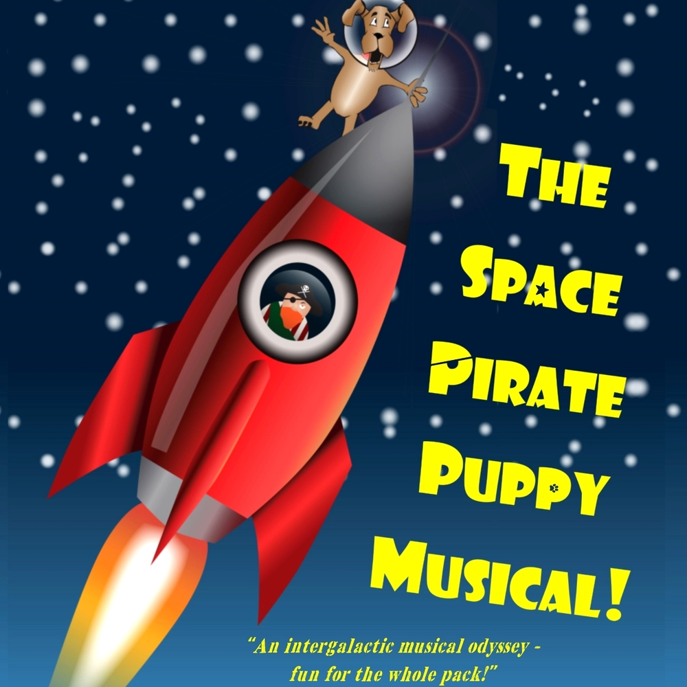 The Space Pirate Puppy Musical!