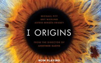 I Origins 11:30AM, 1:55PM, 4:20PM, 6:55PM, 9:25PM