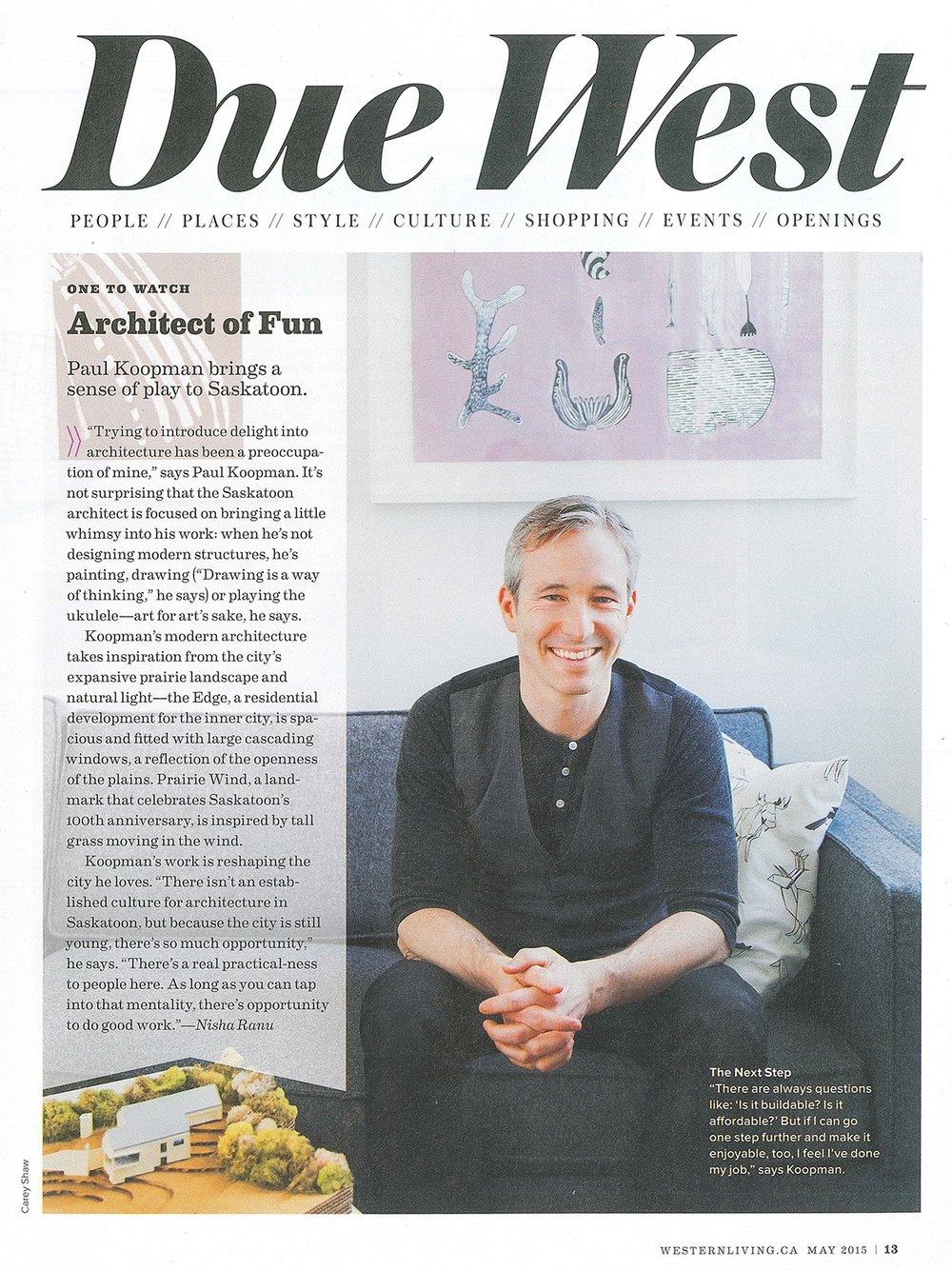 Ranu, N. (2015, May). Architect of fun.  Western living, 41  (4), 13.   Link to article