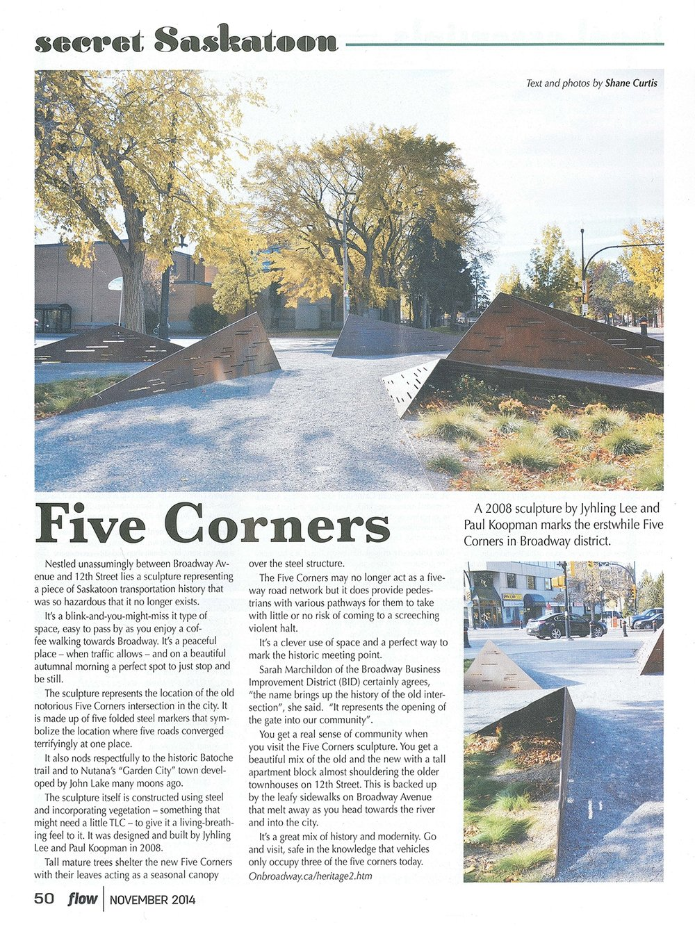 Curtis, S. (2014, November). Five corners.  Flow magazine, 3  (2), 50.   Link to article