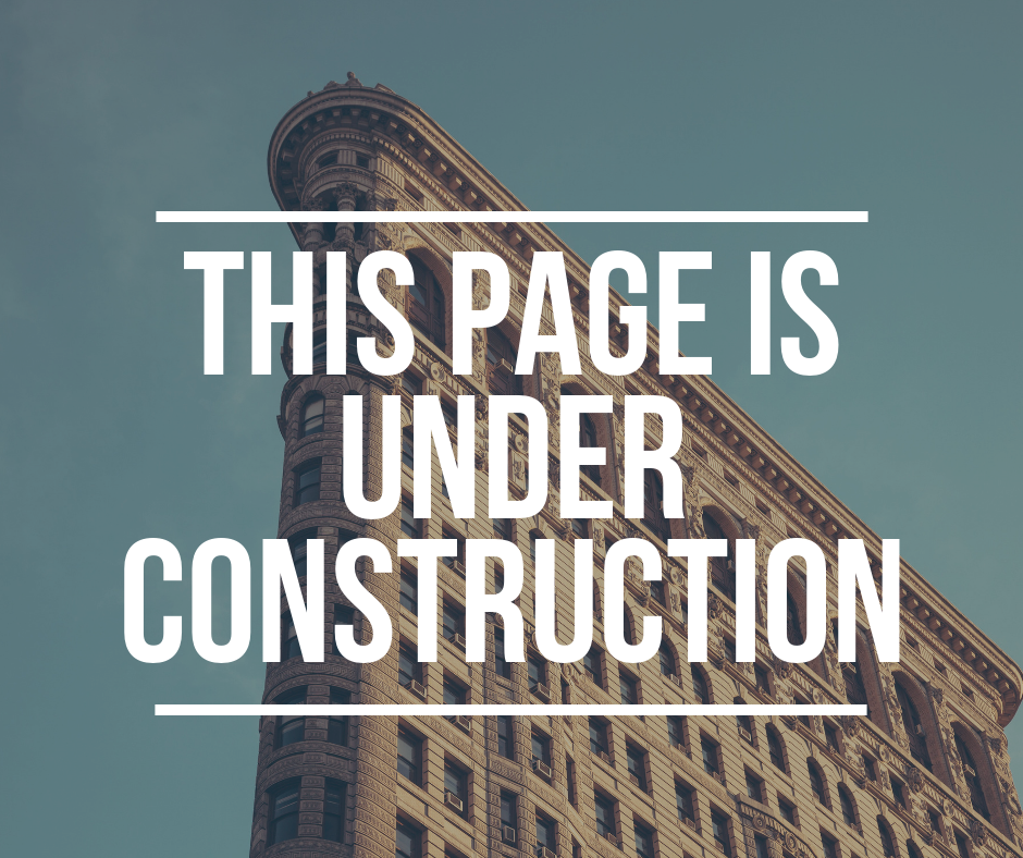 THIS PAGE IS CURRENTLY UNDER CONSTRUCTION (2).png