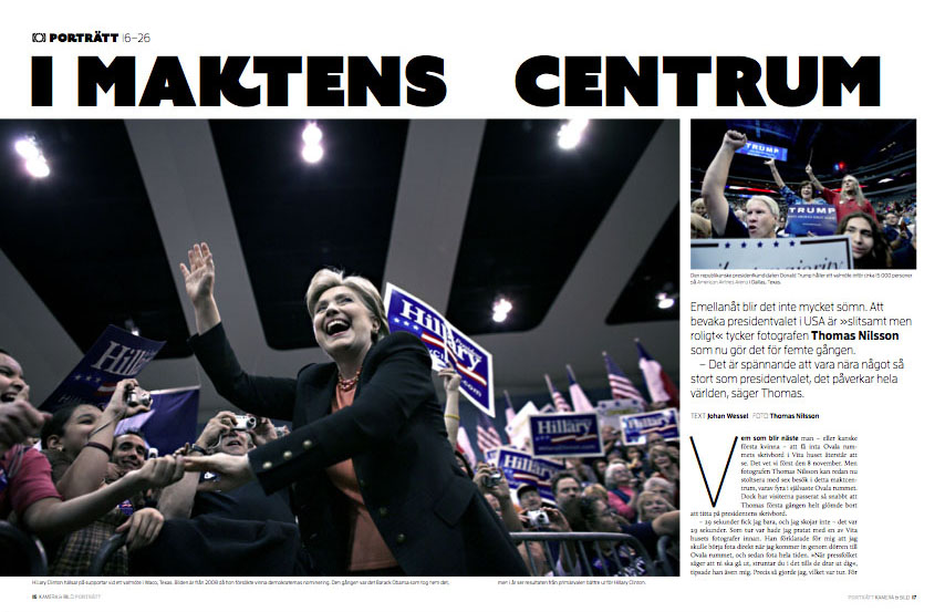 April 2016: Interview in Swedish photo magazine  Kamera & Bild  about how it is to cover American Presidential elections.