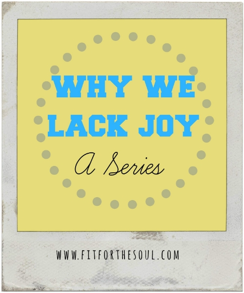 why-we-lack-joy