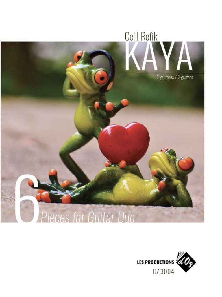 6 Pieces for Guitar Duo Composer: Celil Refik Kaya Publisher: Les Productions d'Oz