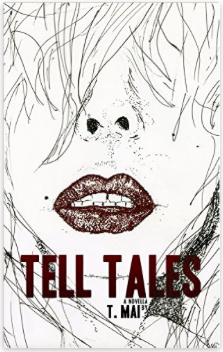 """Tell Tales"" novella by Thy Mai"