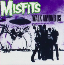 "The Misfits ""Walk Among Us"""