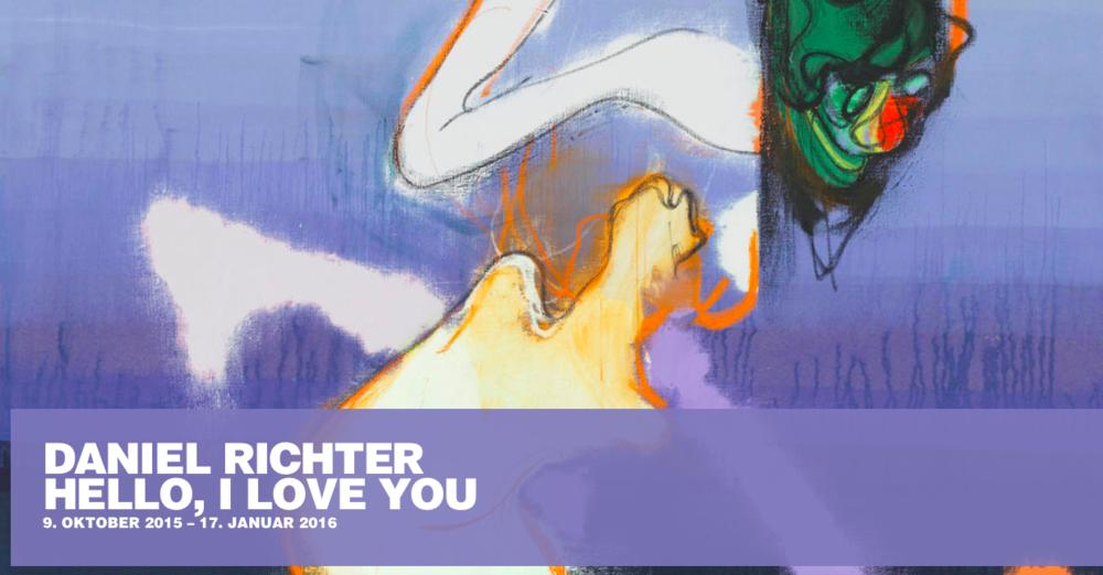 Daniel Richter Exhibition: Hello, I love you. through Jan 2016