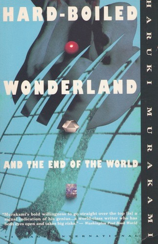 "Read: ""Hardboiled Wonderland and the End of the World"" by Haruki Murakami"
