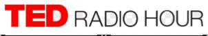 Listen: Ted Radio Hour