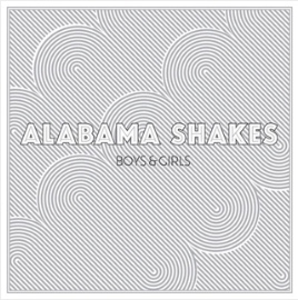 """Boys & Girls"" by Alabama Shakes"