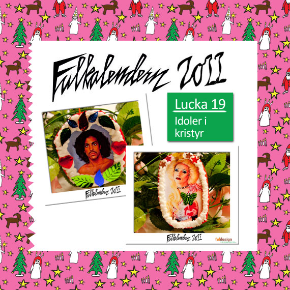 Lucka 19 Idoler i kristyr