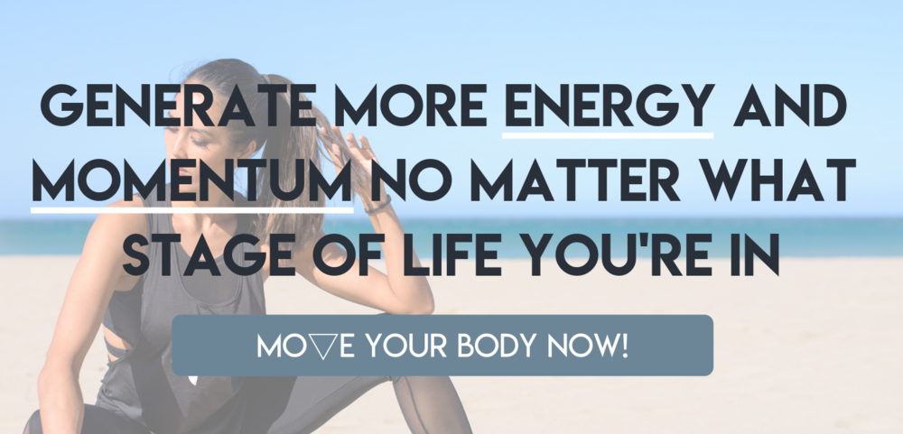 generate more energy and momentum no matter what stage of life you're in.png