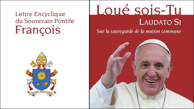 ....    Cliquez pour lire l'encyclique Laudato Si' dans sa version intégrale    ..    Click to read the encyclical Laudato Si 'in its full version   ....