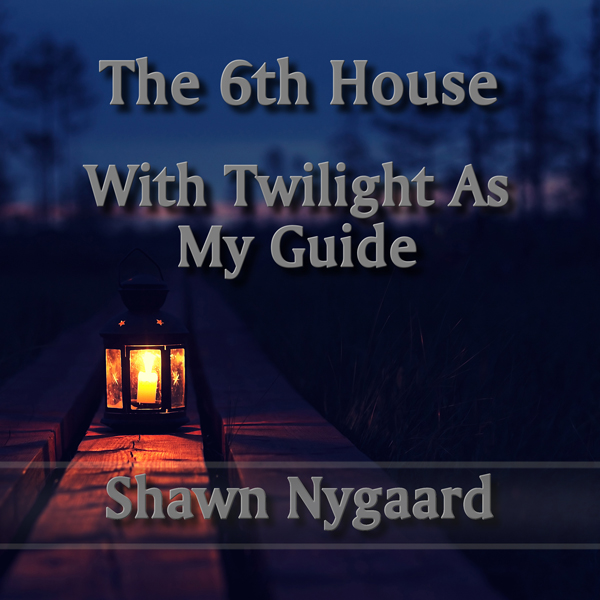 With Twilight As My Guide