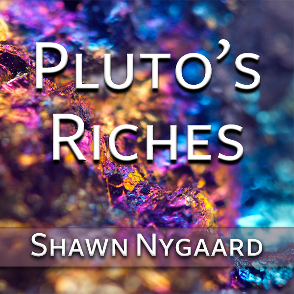 Pluto's Riches 2018_600.jpg