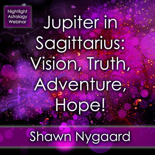 Nightlight - Jupiter in Sagittarius - Vision, Truth, Adventure, Hope - Nightlight_600.jpg