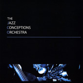 The Jazz Conceptions Orchestra March 2009 - 151 Records Alex Nguyen - Trumpet/Flugelhorn, Arranger, Producer Personnel: Brandon Lee & Alex Nguyen - tpt/flgl, Robert Edwards- tbn, Alex LoRe - as/fl, Jeremy Fratti - ts/fl, Matthew Zettleymoyer - bs/ts/fl, Joshua Bowlus - pno, Paul Sikivie - bs, Ben Adkins - drms,  Ryan Rosello-gtr On CD Baby, On iTunes.