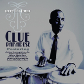 "Clue Paradise Terry ""Doc"" Handy   2010  Personnel: Jon Irabagon - as/ts, Alex Nguyen - tpt, Lisa McClendon - vcl, Jack Glottman - pno, Marco Panascia - bs, Doc Handy - pc, John Lumpkin - drms On CD Baby"