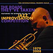 The Roads They've Taken: Winners of the ITG Conference Student Jazz Improvisation Competition 1979-2008 ITG - 2009 Alex Nguyen - 2005 Incl: Jim Rotondi, Marcus Printup, Mike Rodriguez On the ITG website.