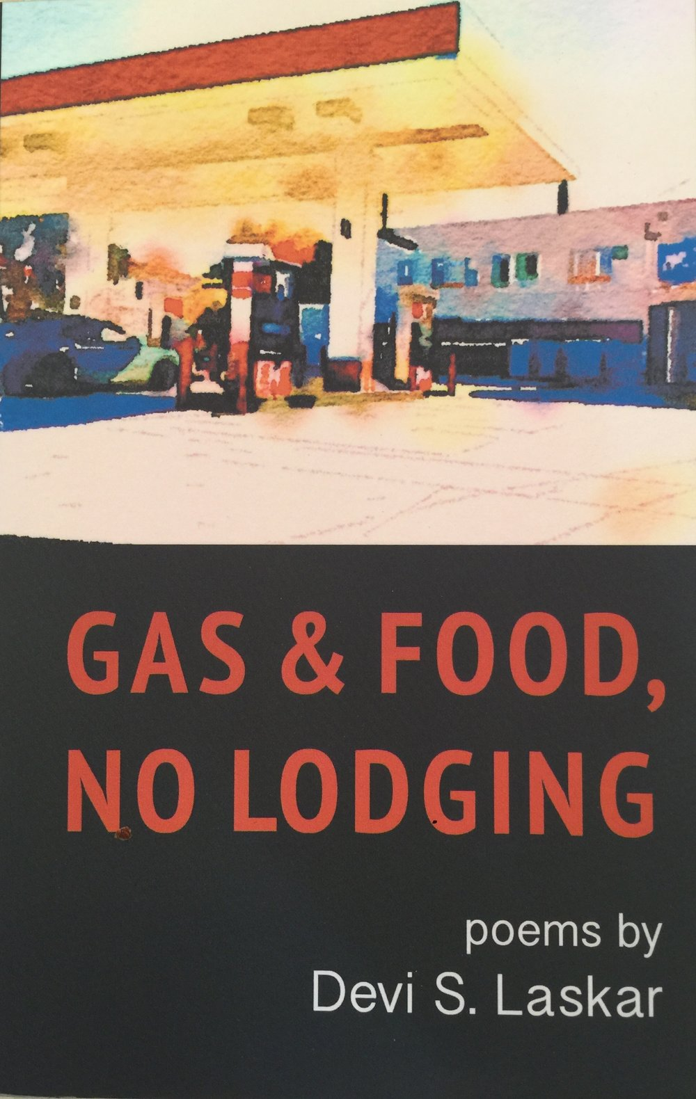 Gas & Food, No Lodging