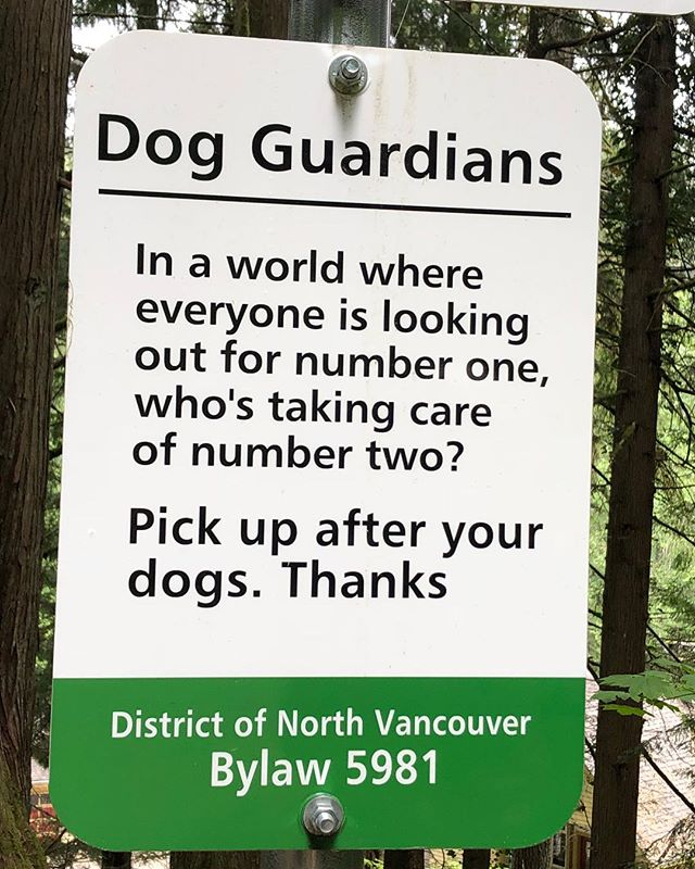 A friendly reminder when I was in North Vancouver. #pickupafteryourdog
