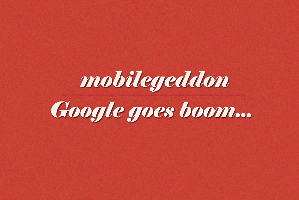 Boom Boom Lets Go Google Mobile Geddon   Source