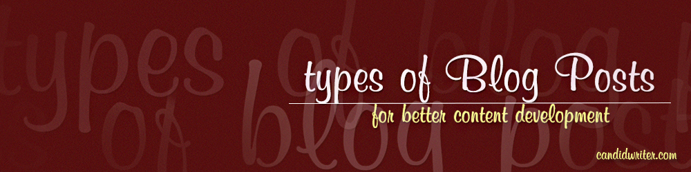 Blog Post Types For Writing And Website Content Development Source