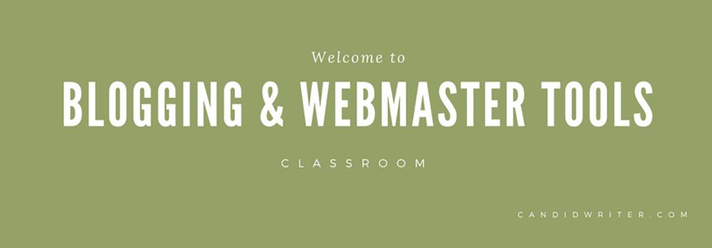 Blogging Webmaster Tools Google Classroom Source