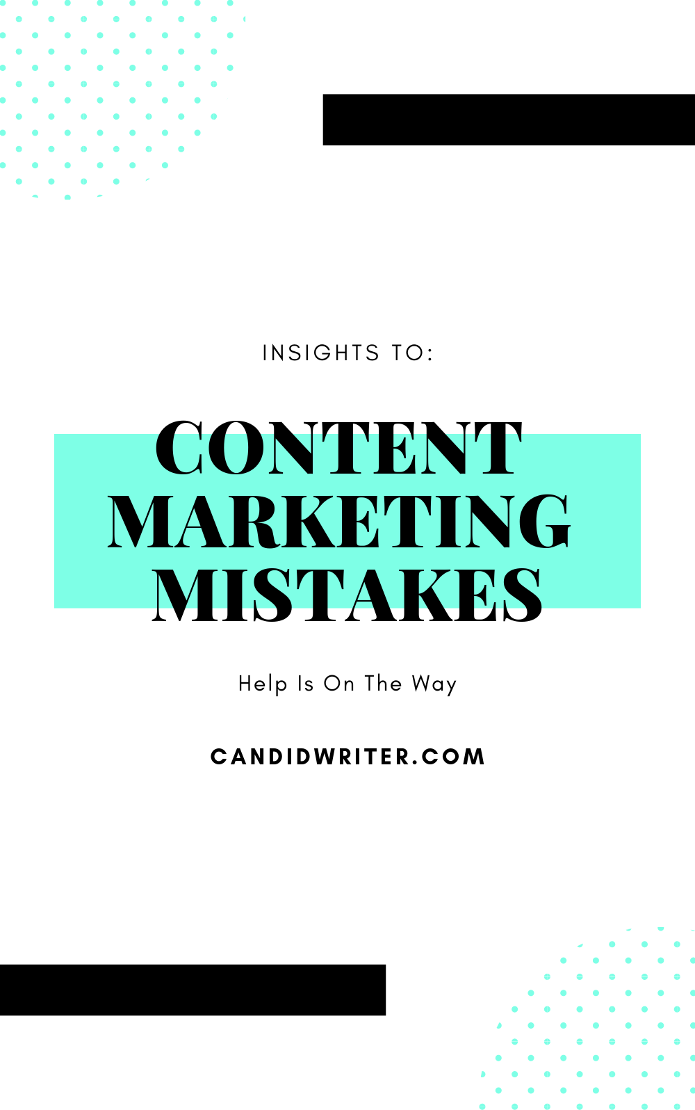 Content Marketing Mistakes   Source