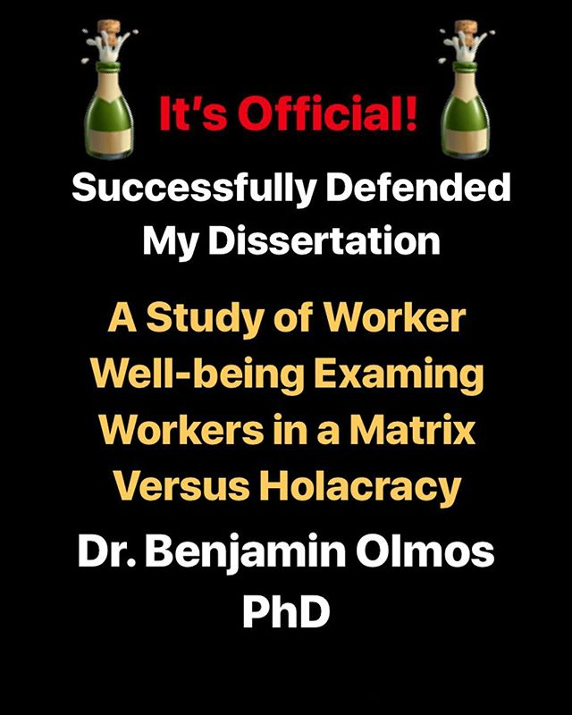 #phd #college #holacracy #happiness #wellbeing #matrix #organization #leadership #graduation #dissertation #academia #education #smallbusiness #entrepreneur #entrepreneurship #seligman #perma #collegelife #success #justthebeginning