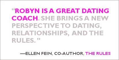 Ellen Fein says Robyn Wahlgast is a great dating coach
