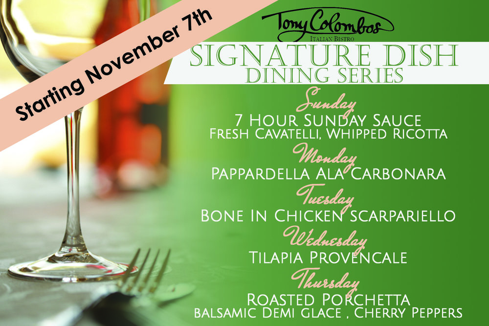 Tony Colombos Signature Dishes
