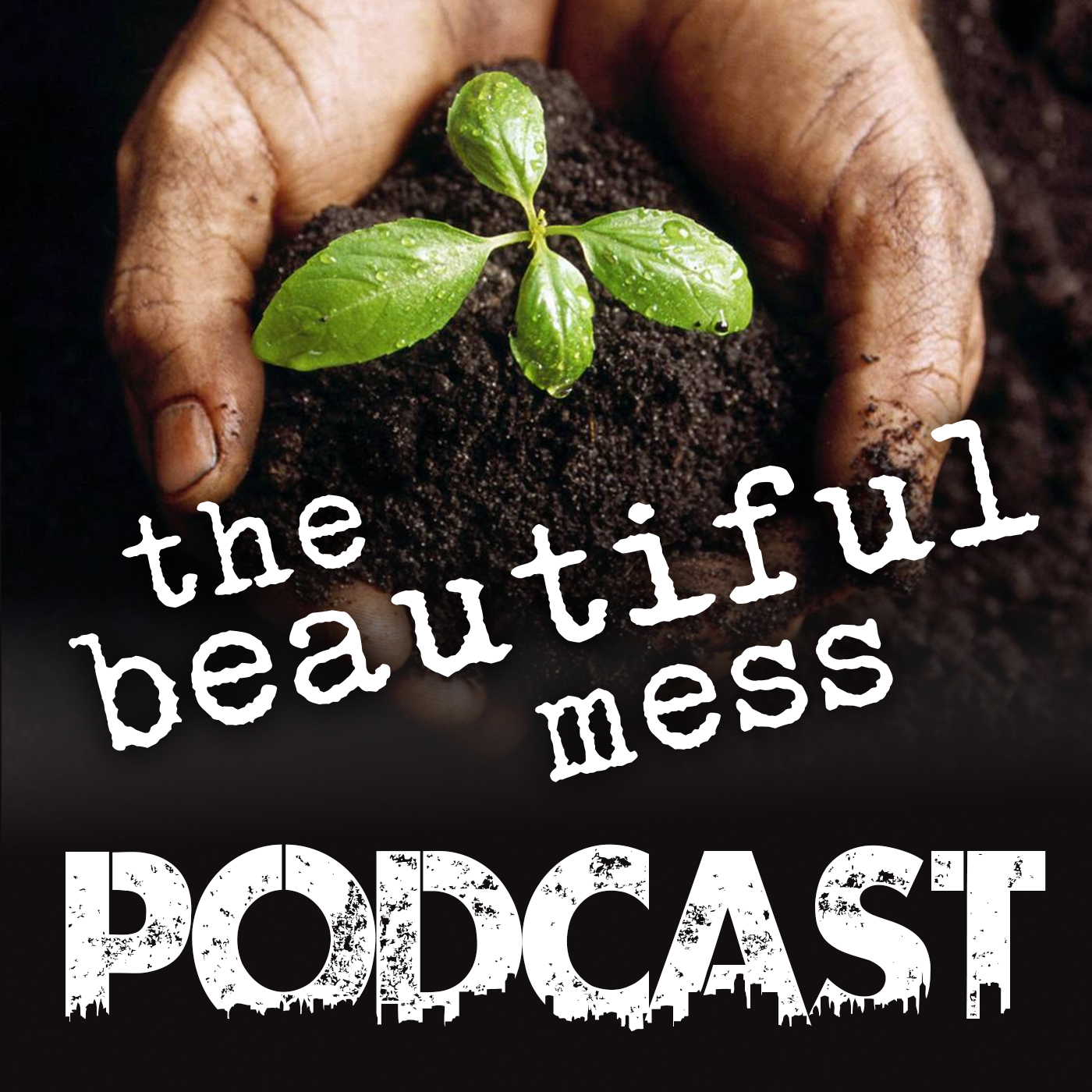 Podcast - The Beautiful Mess - Eugene, OR