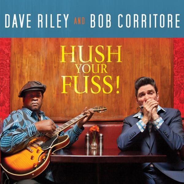 Dave Riley & Bob Corritore