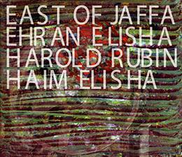 Elisha, Rubin, Elisha      East of Jaffa