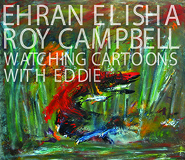 Ehran Elisha Roy Campbell  Watching Cartoons with Eddie