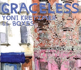 Yoni Kretzmer 66 Boxes  Graceless   (OutNow Recordings)